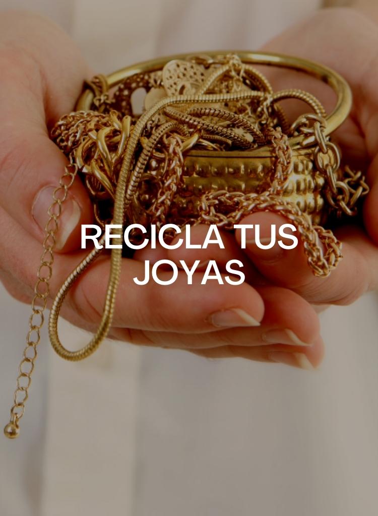 Reciclar joyas Valencia